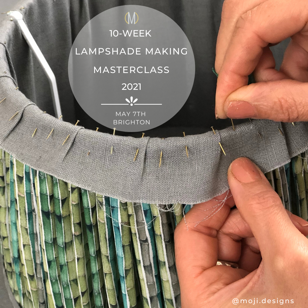 10 week lampshade making masterclass with Moji Designs